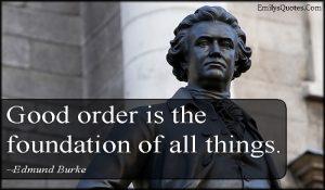 emilysquotes-com-order-foundation-wisdom-intelligent-edmund-burke